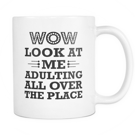 WOW Look At Me Adulting Coffee Mug, 11 Ounce
