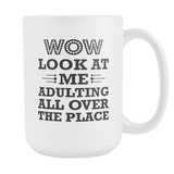 WOW Look At Me Adulting Coffee Mug, 15 Ounce