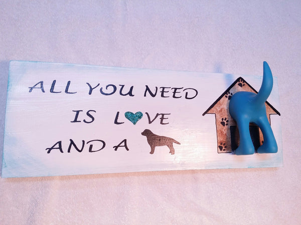 All You Need is Love and a Dog with hook for leash sign Turquoise by gr8byz - gr8byz4u.myshopify.com