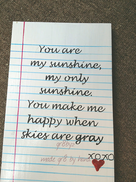 You are my Sunshine, my only Sunshine wood plaque - gr8byz4u.myshopify.com