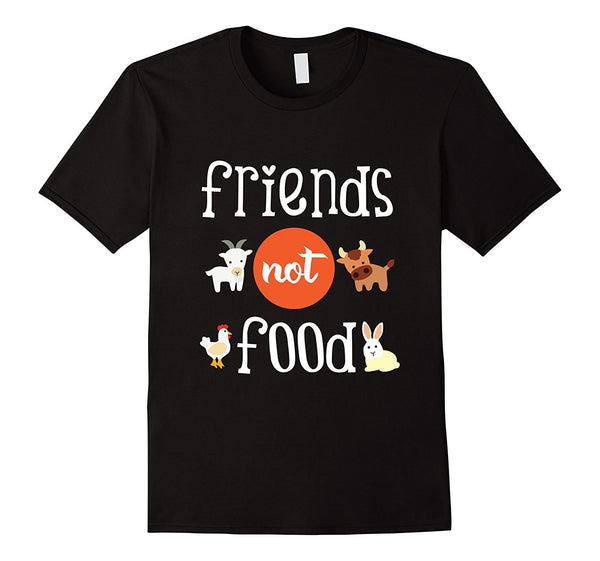 Animals Are Friends Not Food 2 T-Shirt