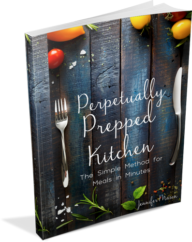 Perpetually Prepped Kitchen: The Simple Method for Meals in Minutes