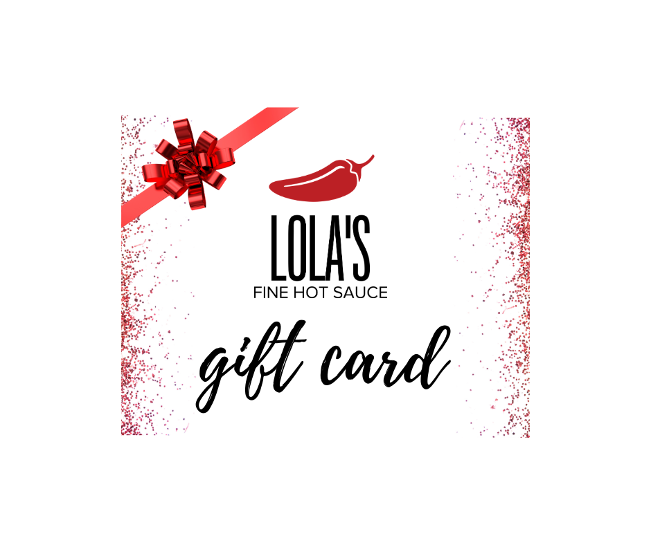 Lola's Fine Sauces Gift Card