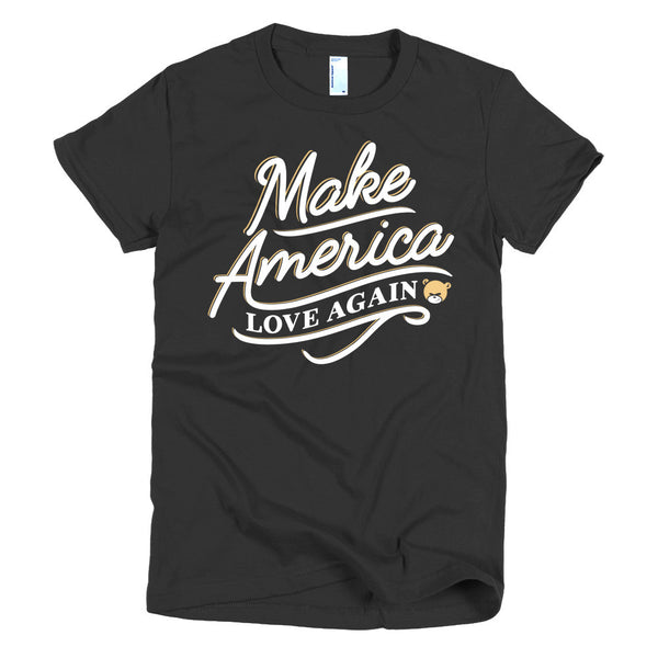 Make America Love Again - Short sleeve women's t-shirt