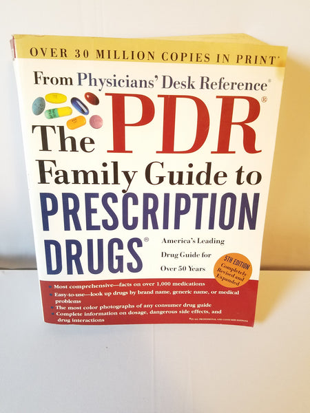 The PDR Family Guide to Prescription Drugs - Three Rivers Press