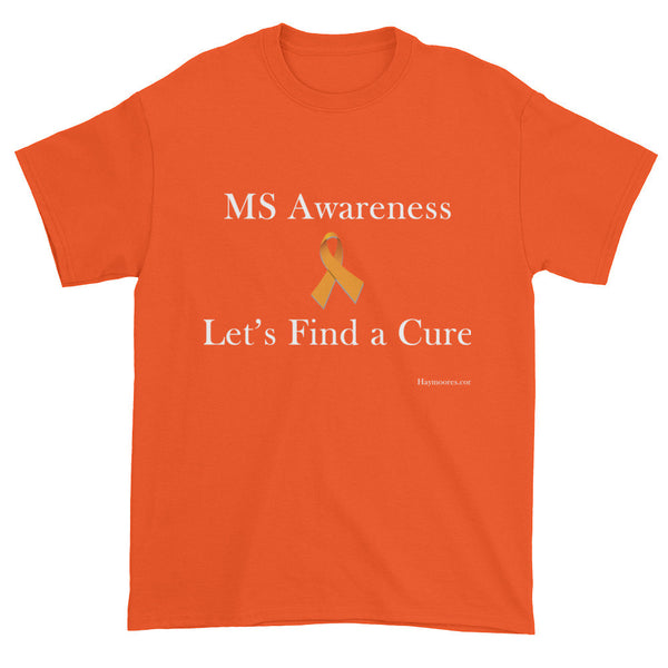 MS Awareness Lets Find a Cure Short Sleeve T-shirt