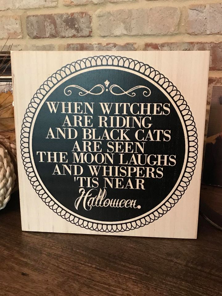 WHEN WITCHES ARE RIDING SIGN