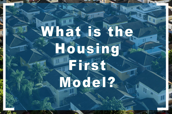What is the housing first model?