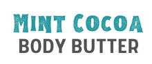 Load image into Gallery viewer, MINT COCOA BODY BUTTER