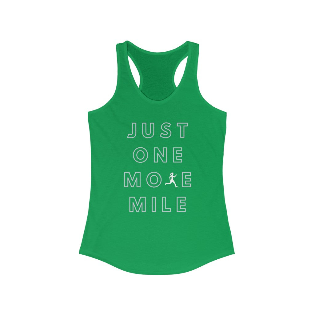 One More Mile Women's Ideal Racerback Tank