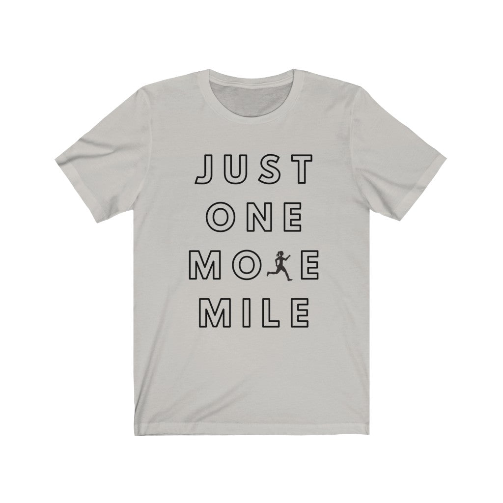 One More MIle Runner Jogger Unisex Jersey Short Sleeve Tee