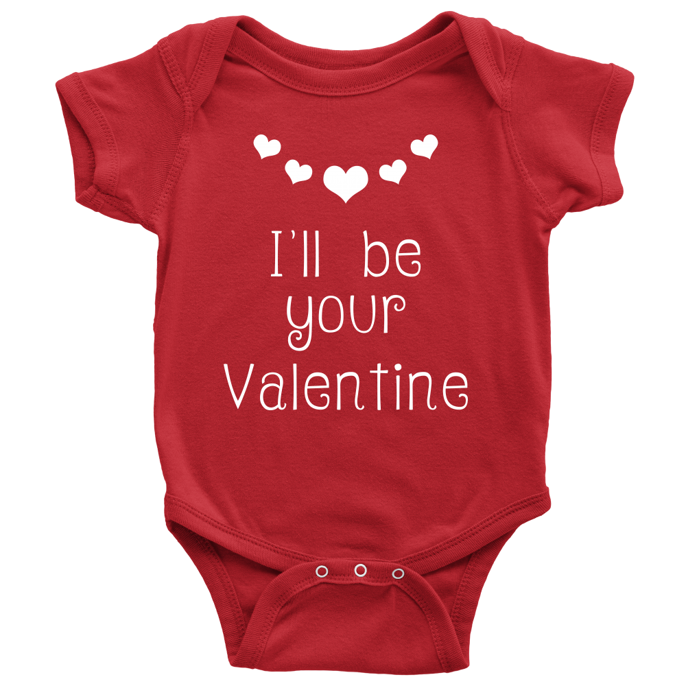 d4eac8db0 I'll be your Valentine - Red Baby Onesie Bodysuit with snaps – Blue ...