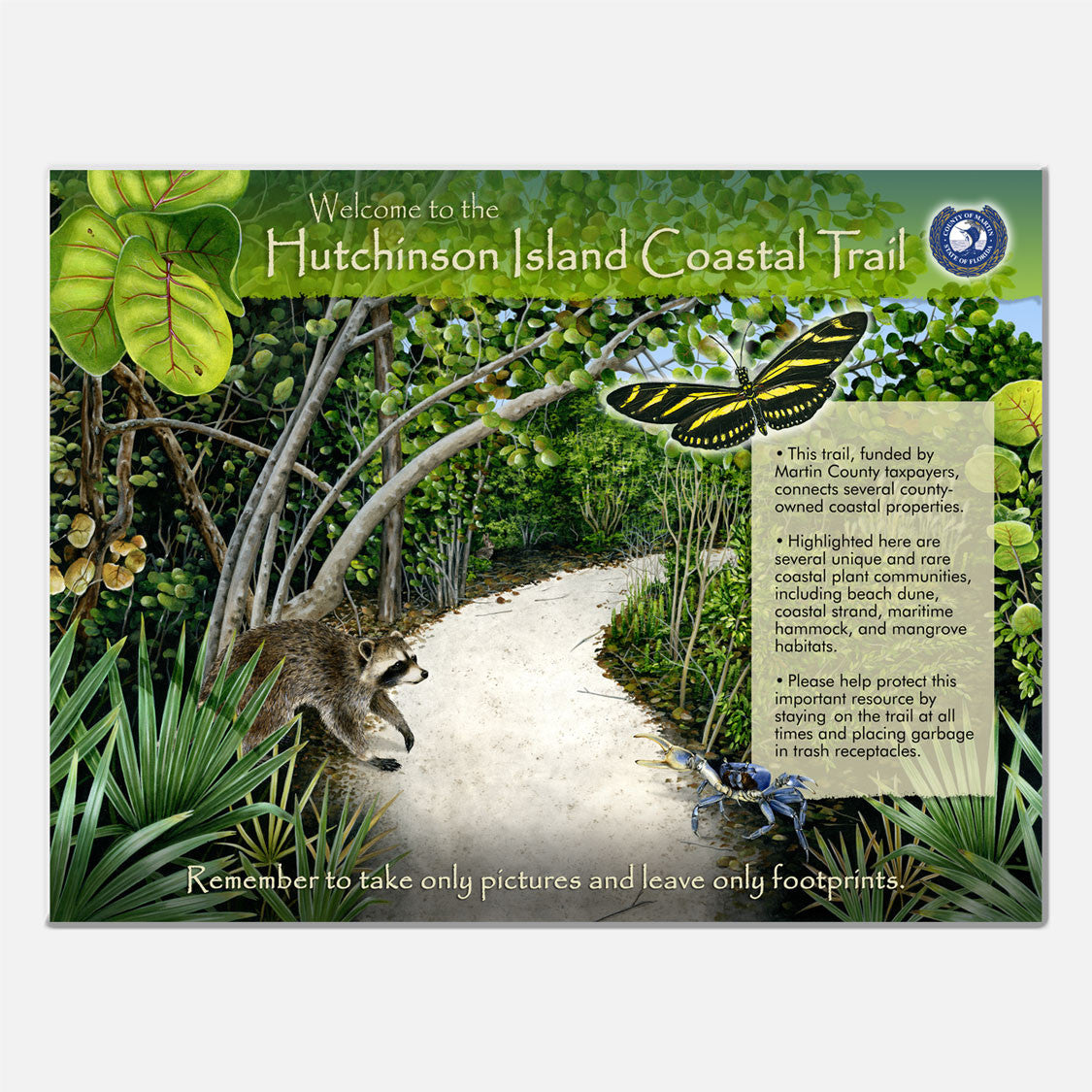 This beautifully illustrated environmental sign introduces the Hutchinson Island Coastal Trail in southeast Florida.
