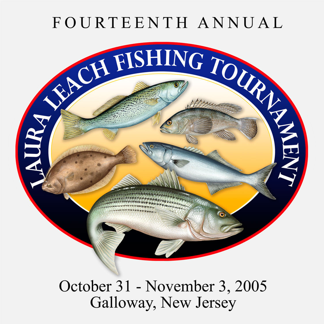 The 14th annual fishing tournament was held in Galloway, New Jersey, 2005. The logo is of several fish within an oval.