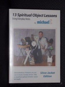 13 SPIRITUAL OBJECT LESSONS SILVER JACKET EDITION