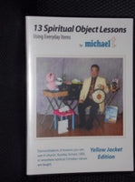 13 SPIRITUAL OBJECT LESSONS YELLOW JACKET EDITION