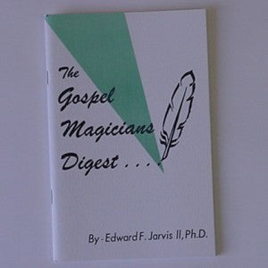 THE GOSPEL MAGICIAN'S DIGEST