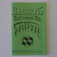 ILLUSIONS THAT REVEAL THE TRUTH