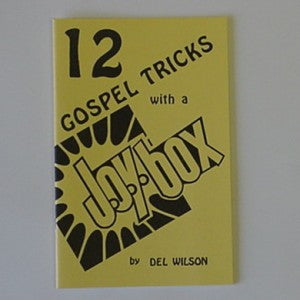 12 GOSPEL TRICKS WITH A JOY BOX