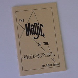 MAGIC OF THE GOSPEL