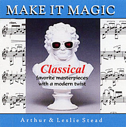 MAKE IT MAGIC . . . . CLASSICAL