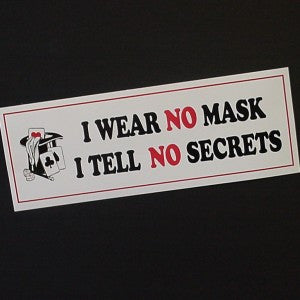I WEAR NO MASK STICKER