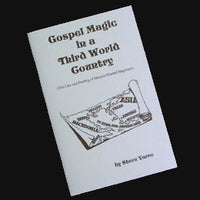 GOSPEL MAGIC IN A THIRD WORLD COUNTRY
