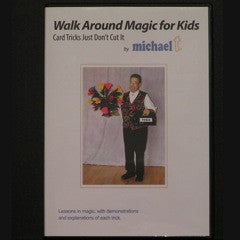 WALK AROUND MAGIC FOR KIDS