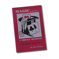 MAGIC… A TRICKY BUSINESS