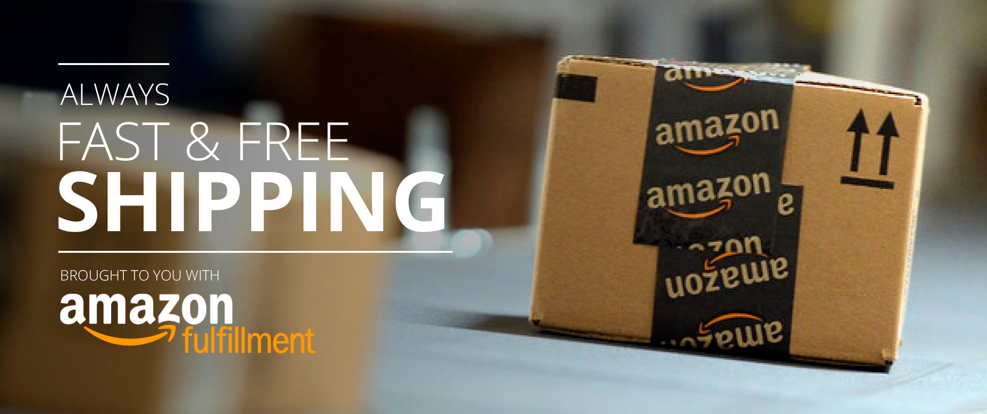 Fast Free Shipping, Always.