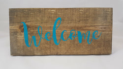Welcome ~ Hand-Painted Wood Sign