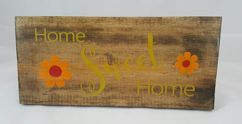 Home Sweet Home ~ Hand-Painted Wood Sign