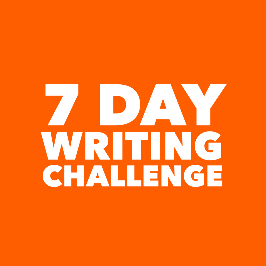 7 Day Writing Challenge
