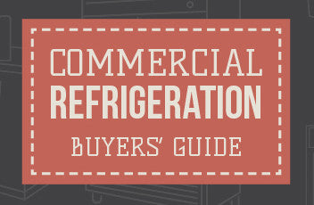 Commercial Refrigeration Buyers' Guide