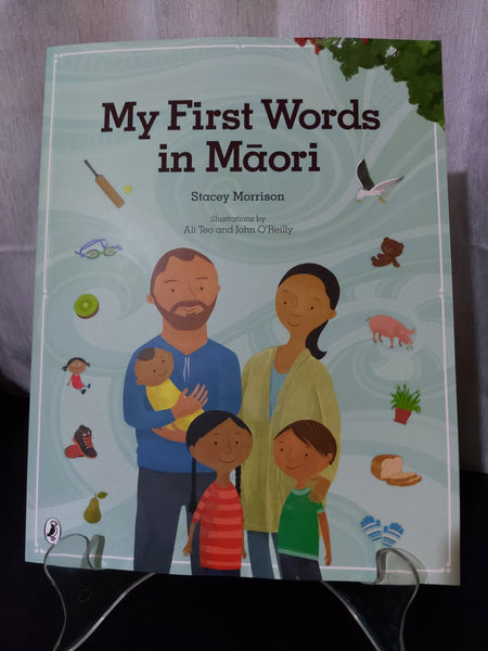 My First Words in Maori by Stacey Morrison