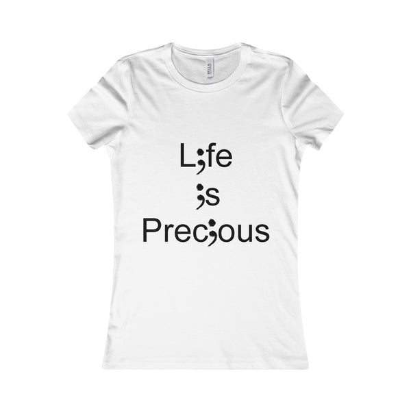 Life Is Precious Semicolon Women's Shirt