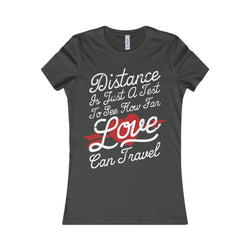 Distance Is Just A Test Women Shirt