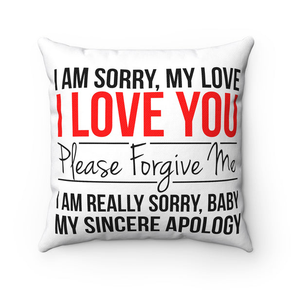 I Am Sorry Pillow