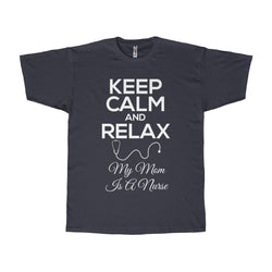 Keep Calm My Mom is a Nurse