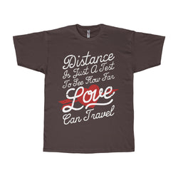 Distance Is Just A Test Man Shirt