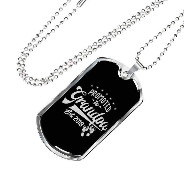 """Personalized Jewelry Dog Tag Stainless Steel or 18k Gold Plating """"Promoted  to Grandpa Set 2018"""""""