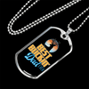 "Personalized Jewelry Dog Tag Stainless Steel or 18k Gold Plating ""Best Buckin' Dad Ever"""