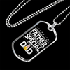 "Personalized Jewelry Dog Tag Stainless Steel or 18k Gold Plating ""Any Man Can Be A Father But It Takes Someone Special To Be A Dad"""