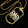 "Personalized Jewelry Dog Tag Stainless Steel or 18k Gold Plating ""Dad Not Just Any Man"""