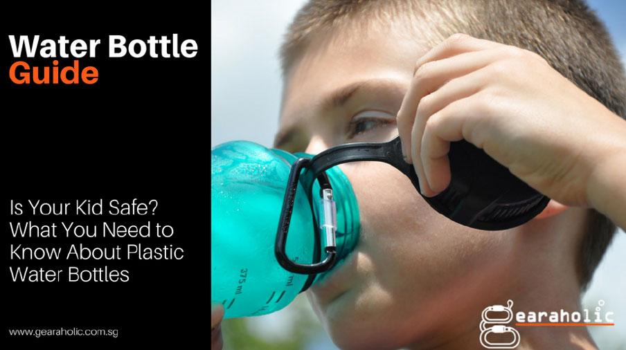 Is Your Kid Safe? What You Need to Know About Plastic Water Bottles