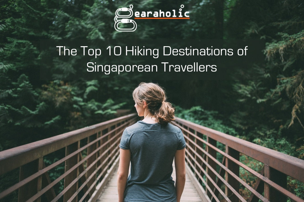 Top 10 Hiking Destinations of Singaporean Travellers