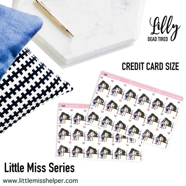 Little Miss Series: LILLY Dead Tired
