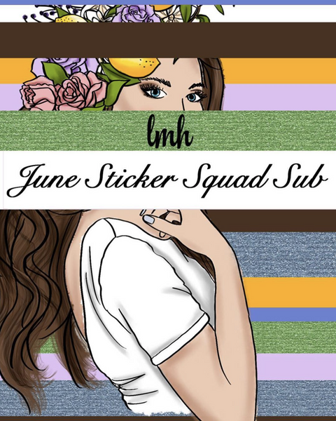 C - 04 June Sticker Squad Subscription