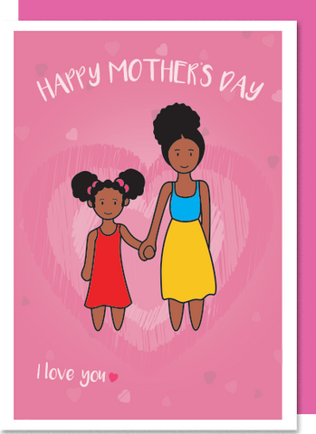 I Love You – Black Mum, black girl