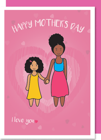 I Love You – Black Mum, mixed heritage girl